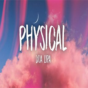 Dua Lipa Track Physical – Single 2020