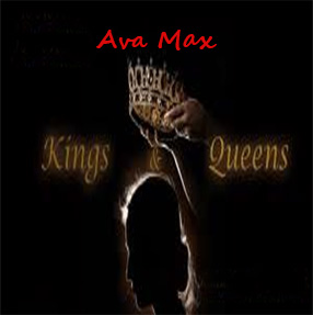 Ava Max Track Kings & Queens – Single 2020