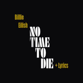 Billie Eilish Track No Time To Die – Single 2020