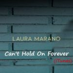 Laura Marano Track Can't Hold On Forever – Single 2020