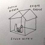 Ariana Grande & Justin Bieber Track Stuck with U – Single 2020